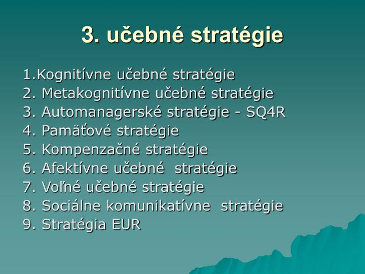 3. učebné stratégie