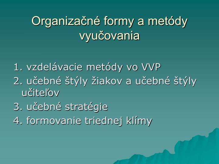 Organizačné formy a metódy vyučovania