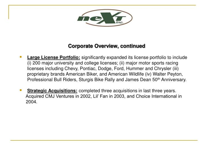 Corporate Overview, continued