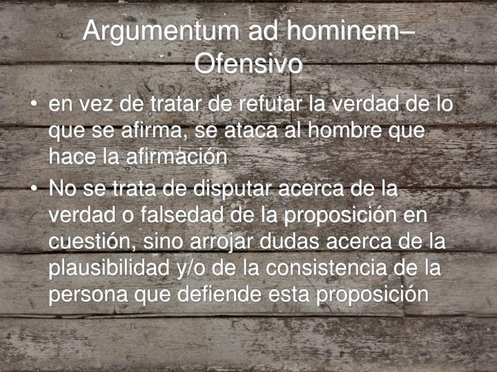 Argumentum ad hominem–Ofensivo