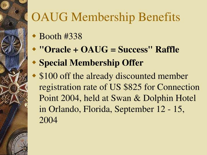 OAUG Membership Benefits