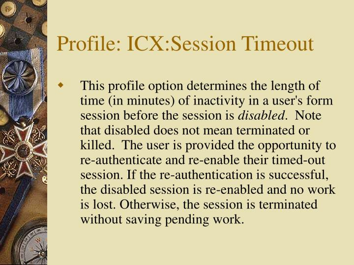 Profile: ICX:Session Timeout