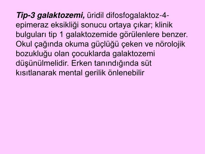 Tip-3 galaktozemi,