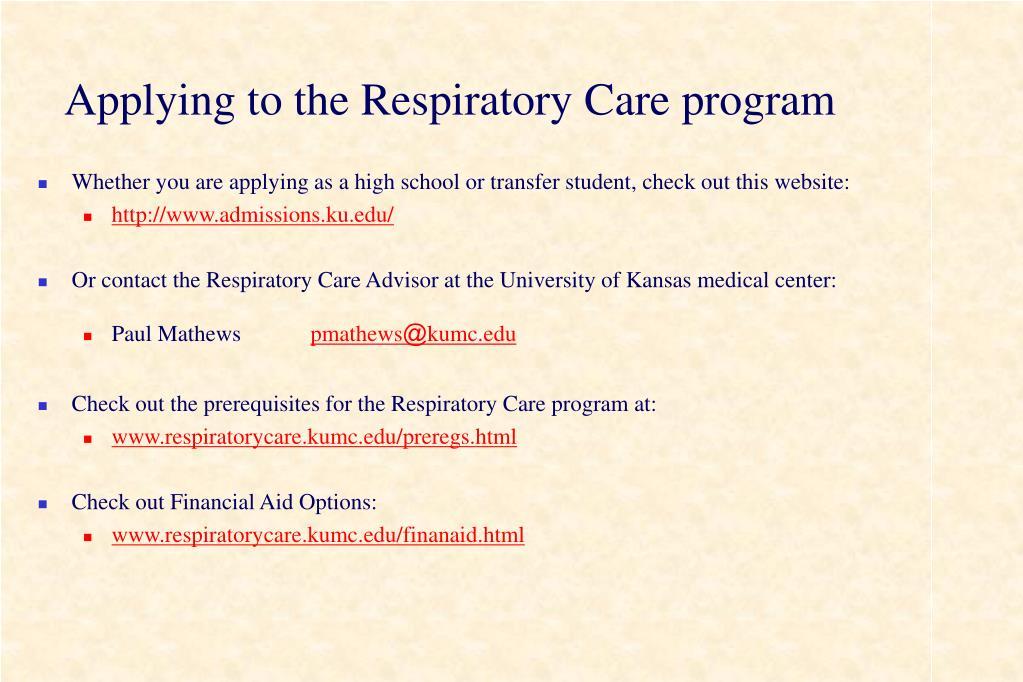 Applying to the Respiratory Care program