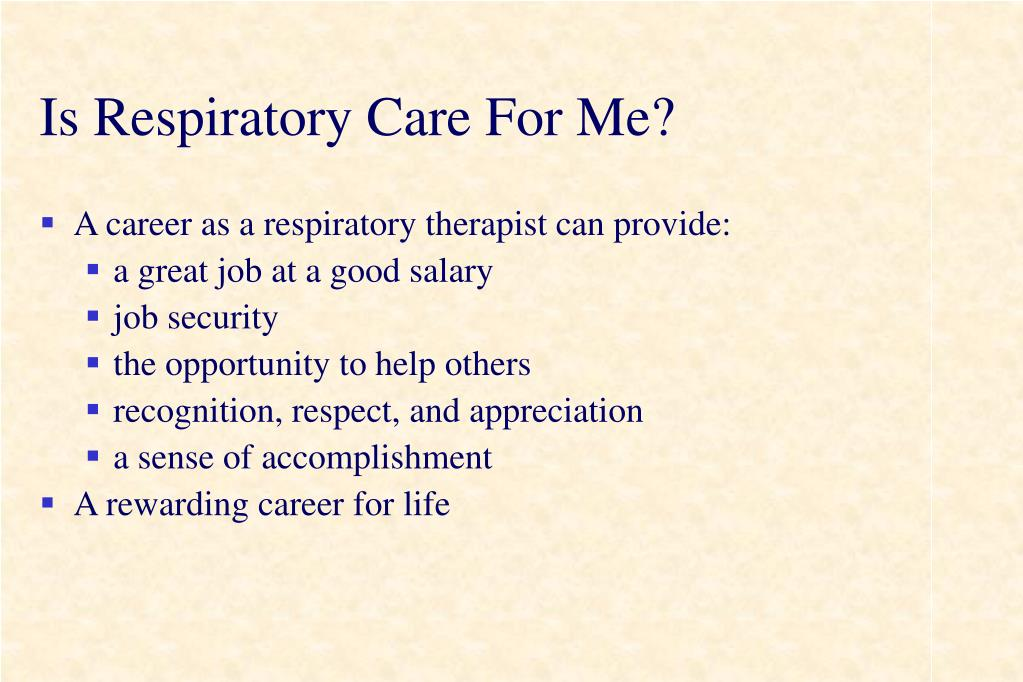 Is Respiratory Care For Me?