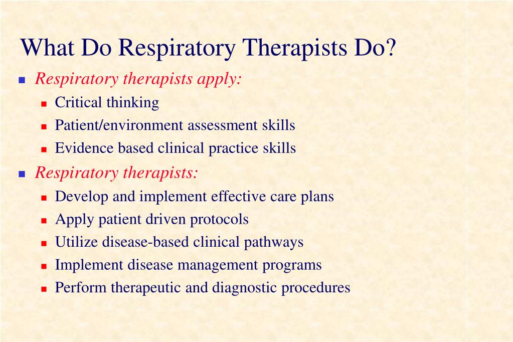 What Do Respiratory Therapists Do?