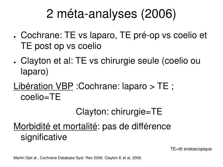2 méta-analyses (2006)