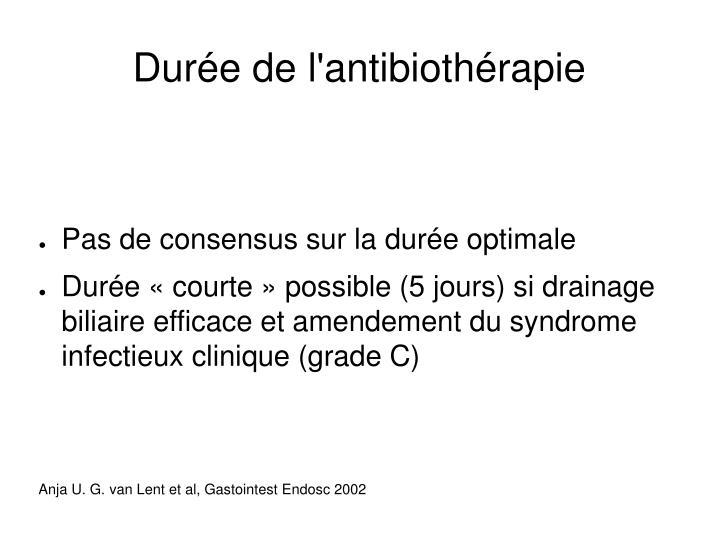 Durée de l'antibiothérapie