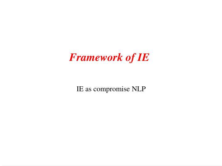Framework of IE