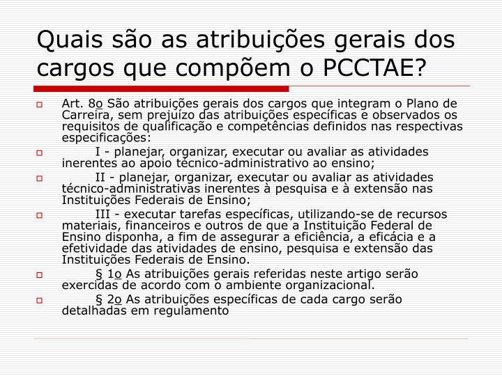 Quais são as atribuições gerais dos cargos que compõem o PCCTAE?