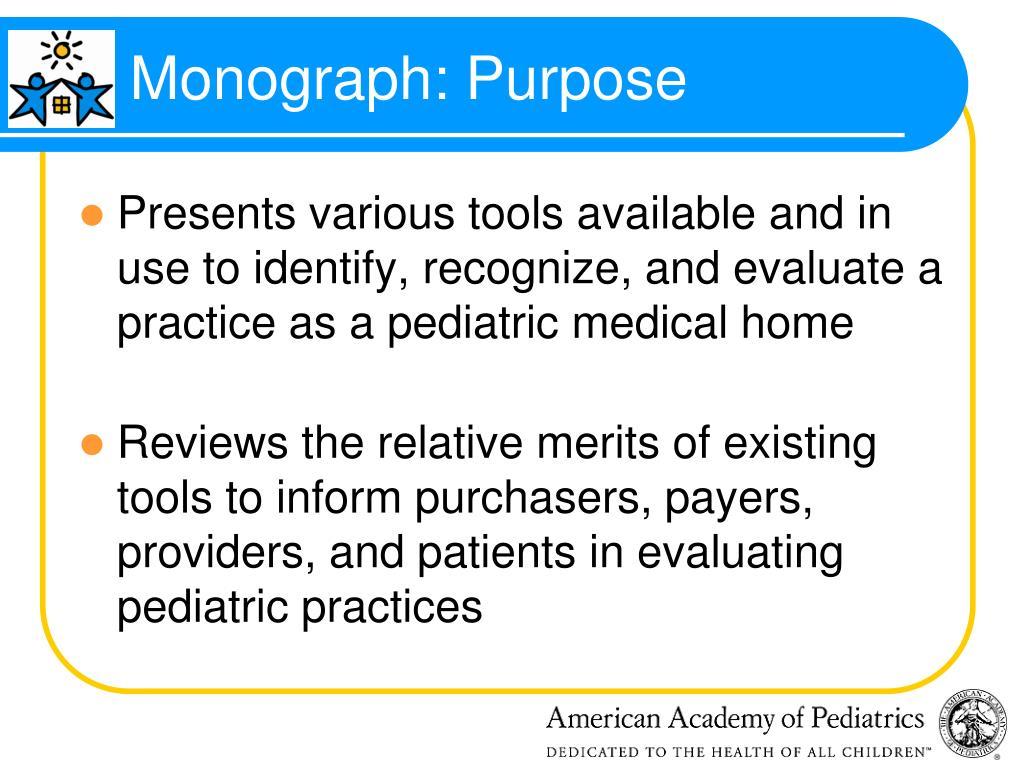 Monograph: Purpose
