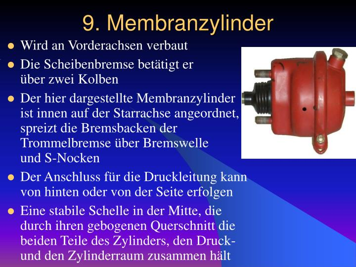 9. Membranzylinder