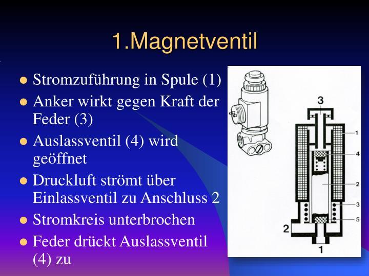 1.Magnetventil