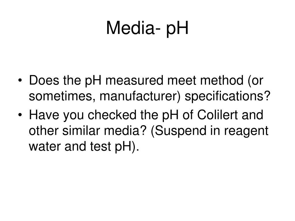 Media- pH