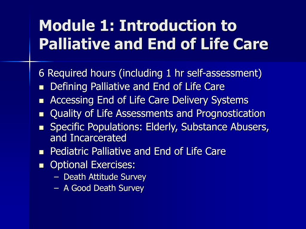 Module 1: Introduction to Palliative and End of Life Care