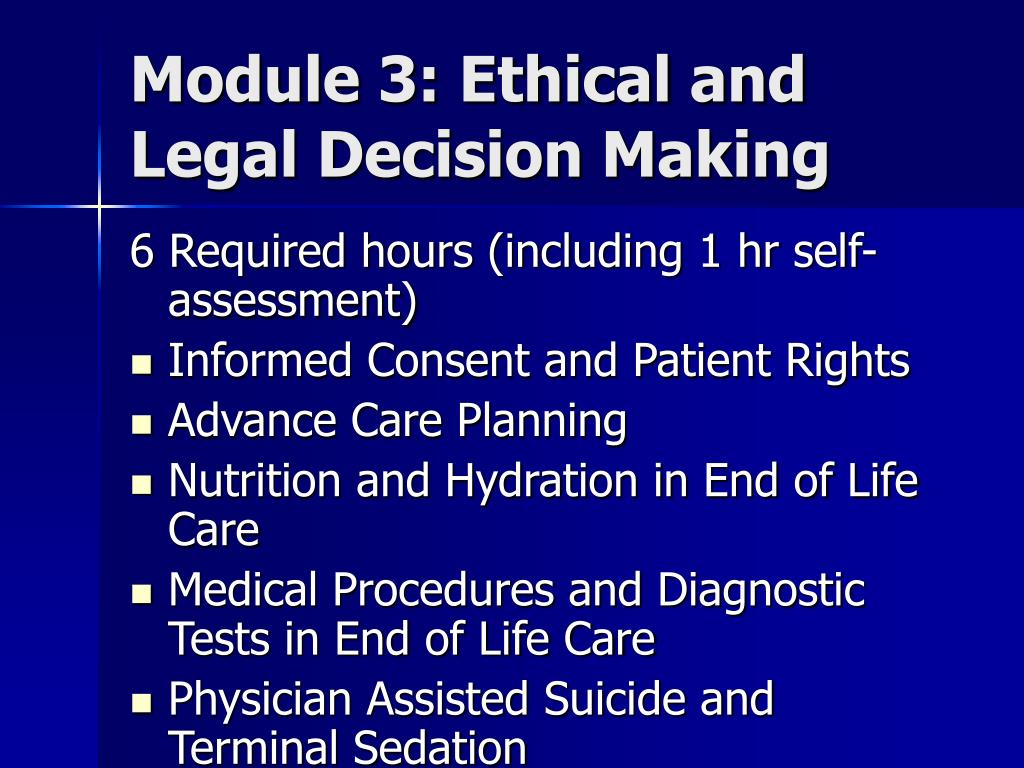 Module 3: Ethical and Legal Decision Making