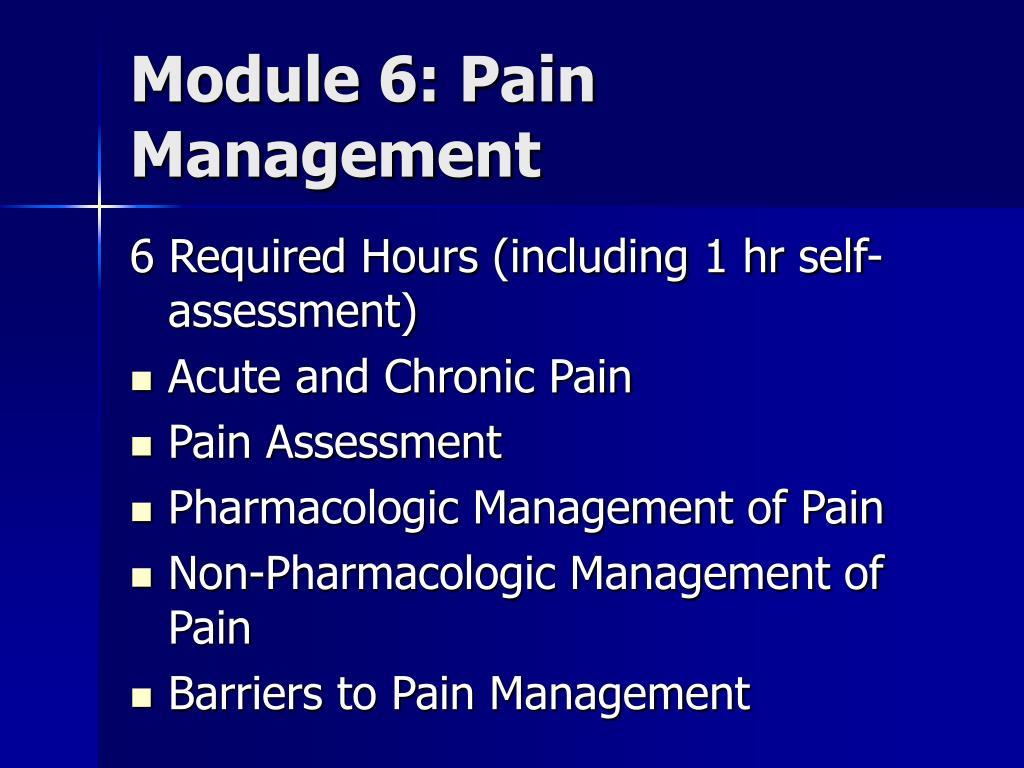 Module 6: Pain Management