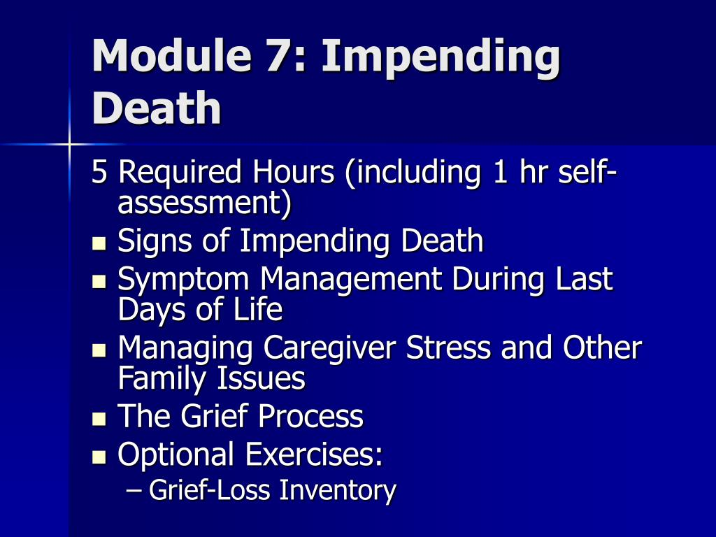 Module 7: Impending Death