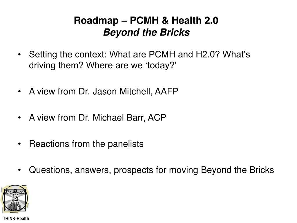 Roadmap – PCMH & Health 2.0