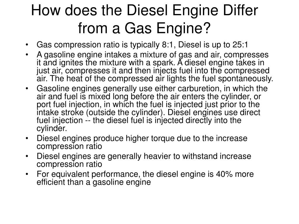 How does the Diesel Engine Differ from a Gas Engine?