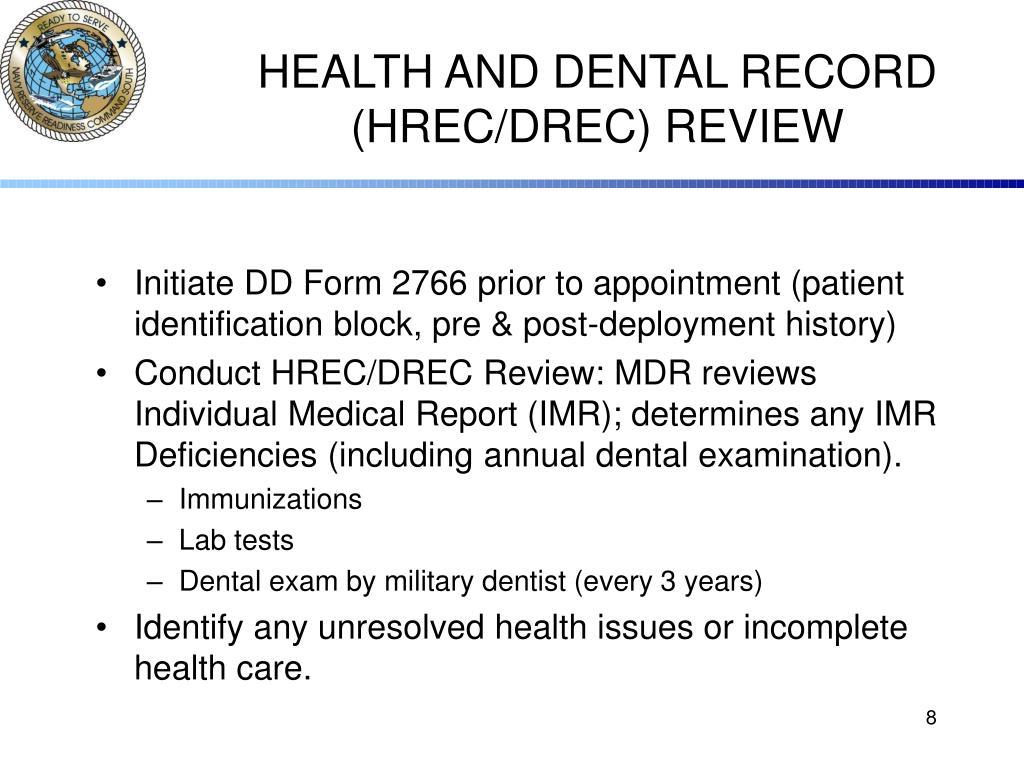 HEALTH AND DENTAL RECORD (HREC/DREC) REVIEW