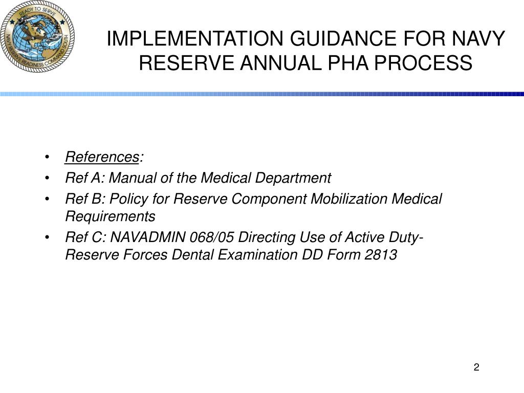 IMPLEMENTATION GUIDANCE FOR NAVY RESERVE ANNUAL PHA PROCESS