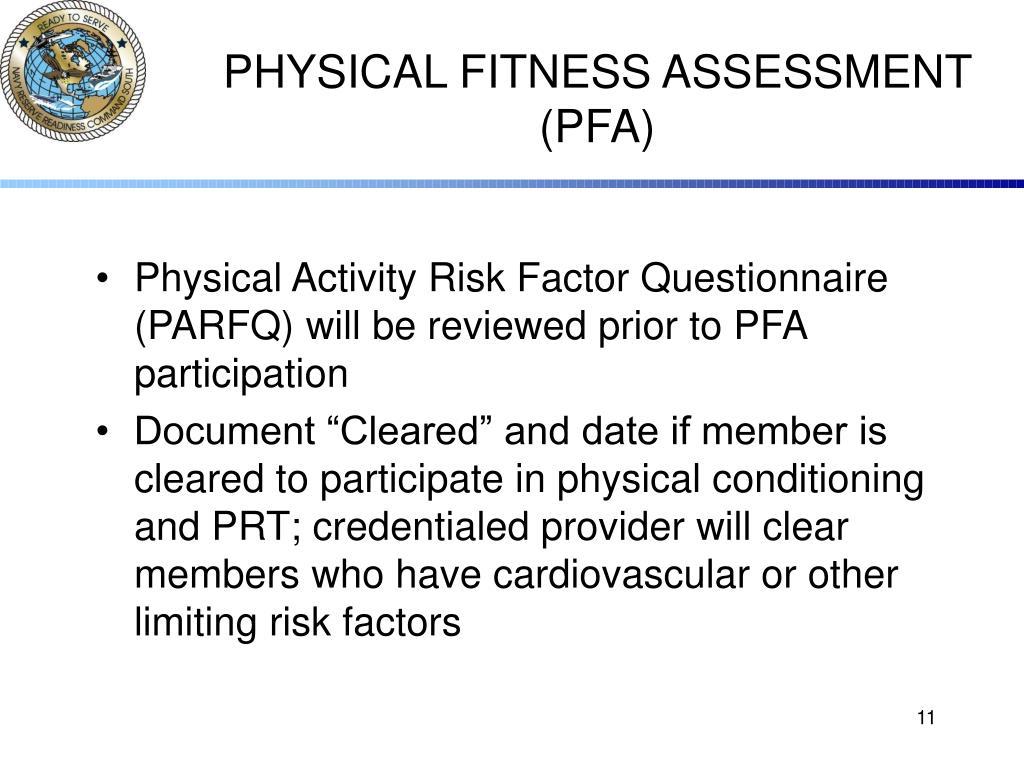 PHYSICAL FITNESS ASSESSMENT (PFA)