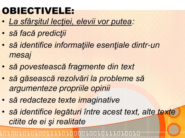 OBIECTIVELE: