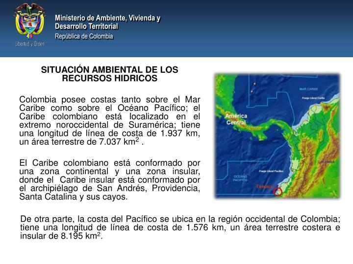 SITUACIÓN AMBIENTAL DE LOS RECURSOS HIDRICOS
