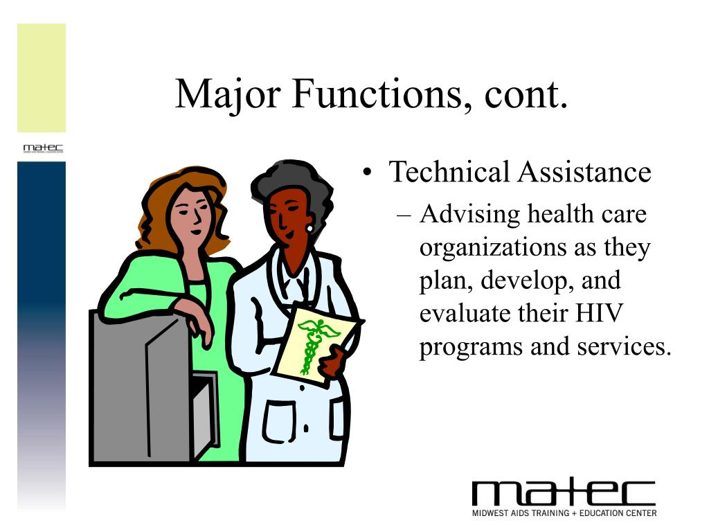 Major Functions, cont.