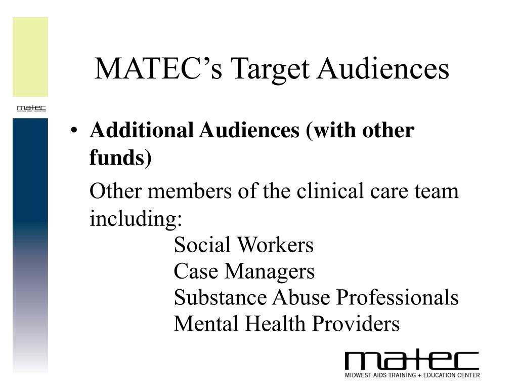 MATEC's Target Audiences