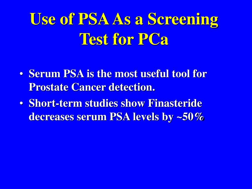 Use of PSA As a Screening Test for PCa