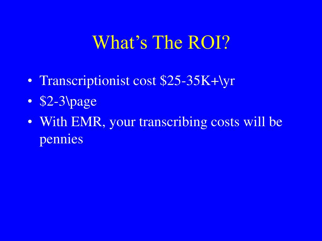 What's The ROI?