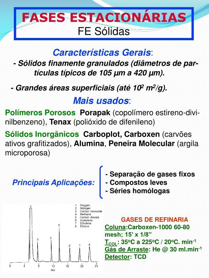 - Slidos finamente granulados (dimetros de par-