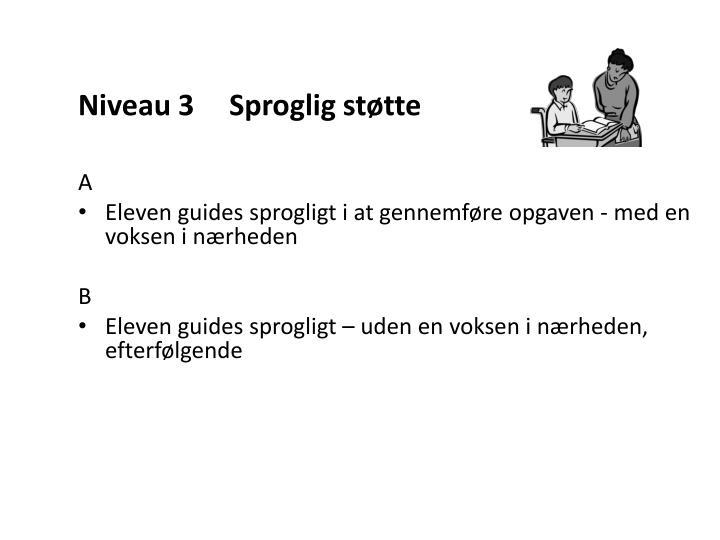 Niveau 3 Sproglig støtte