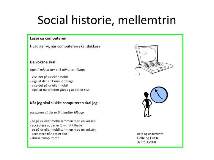 Social historie, mellemtrin