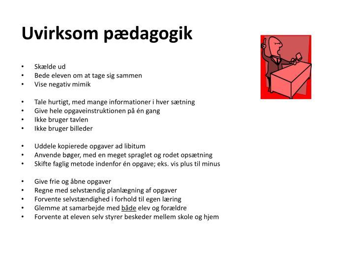 Uvirksom pædagogik