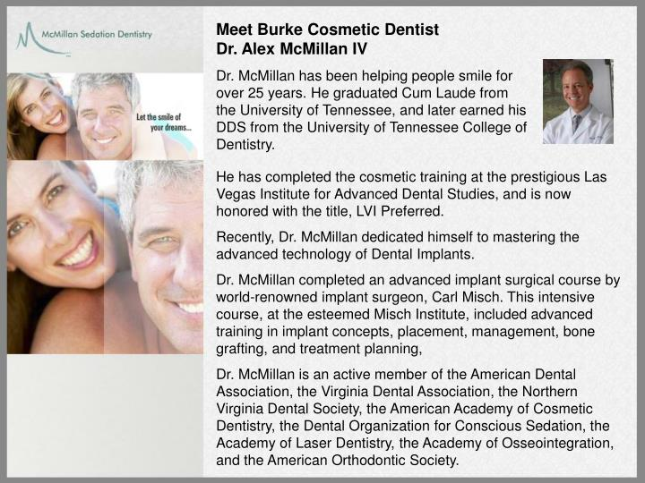 Meet Burke Cosmetic Dentist