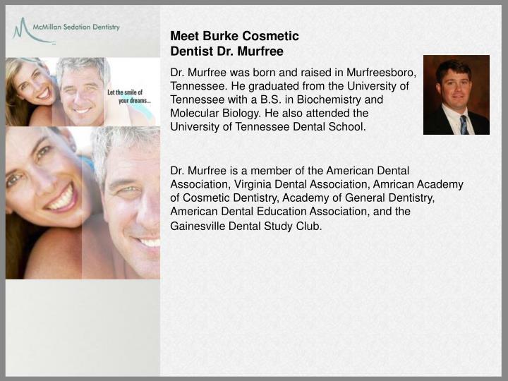 Meet Burke Cosmetic