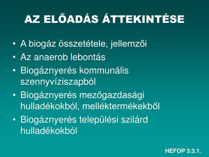 AZ ELŐADÁS ÁTTEKINTÉSE