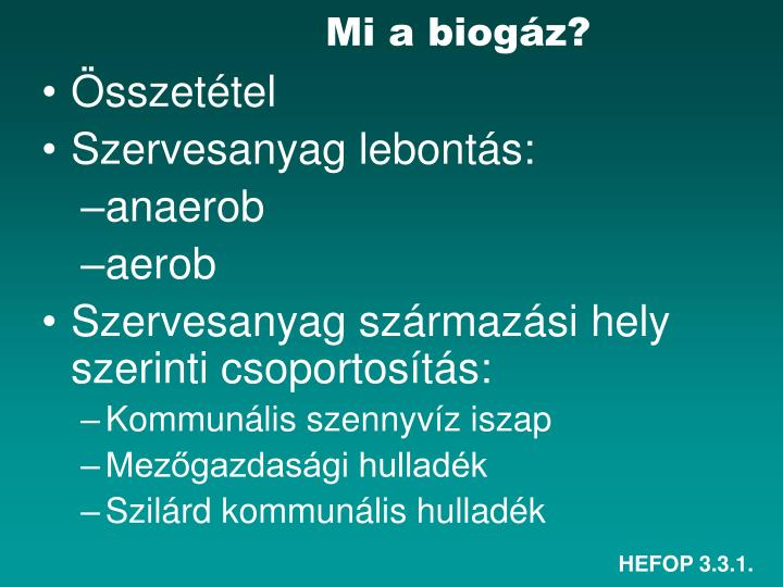 Mi a biogáz?