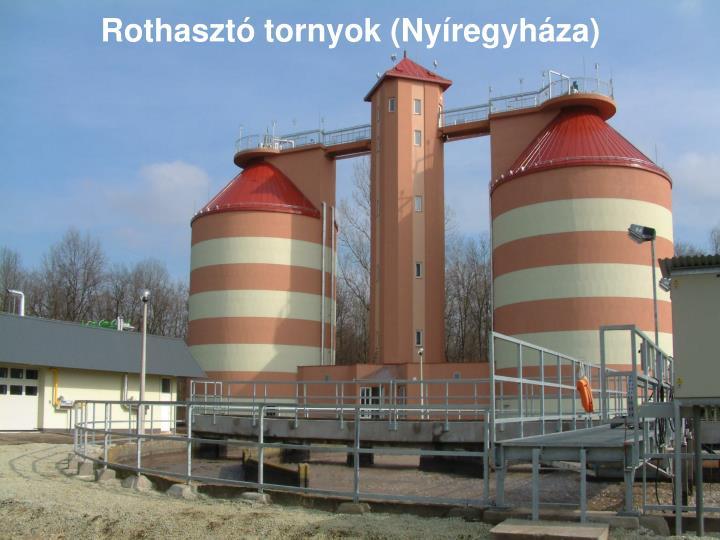 Rothasztó tornyok (Nyíregyháza)