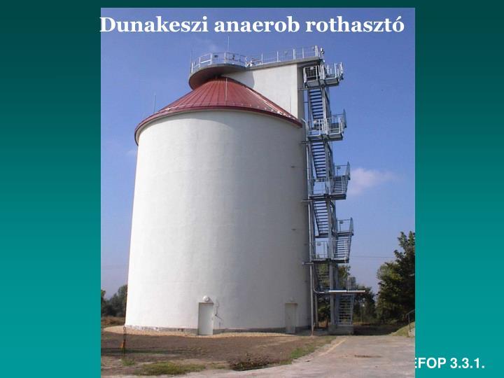 Dunakeszi anaerob rothasztó
