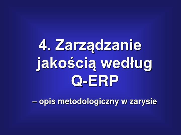 4. Zarządzanie jakością według Q-ERP