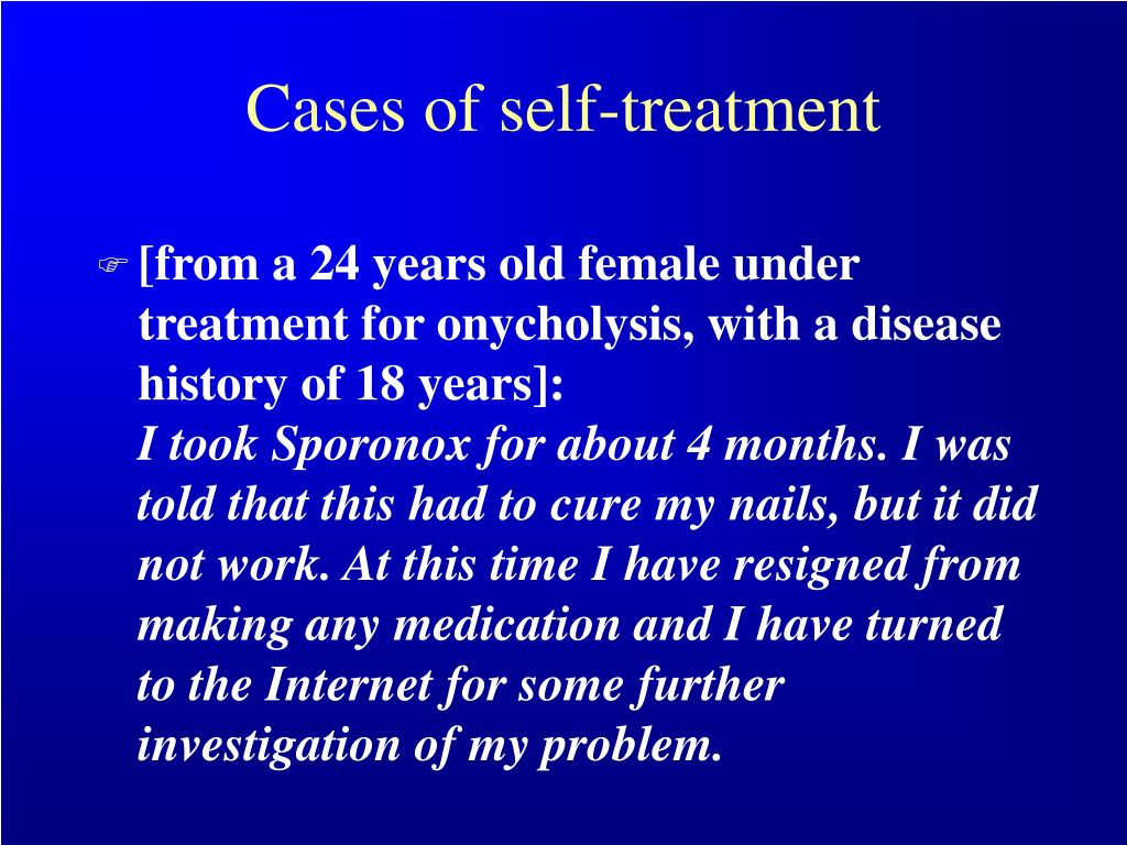 Cases of self-treatment