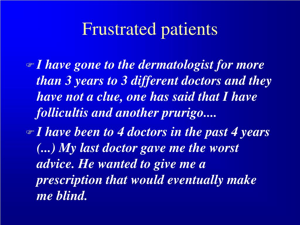 Frustrated patients