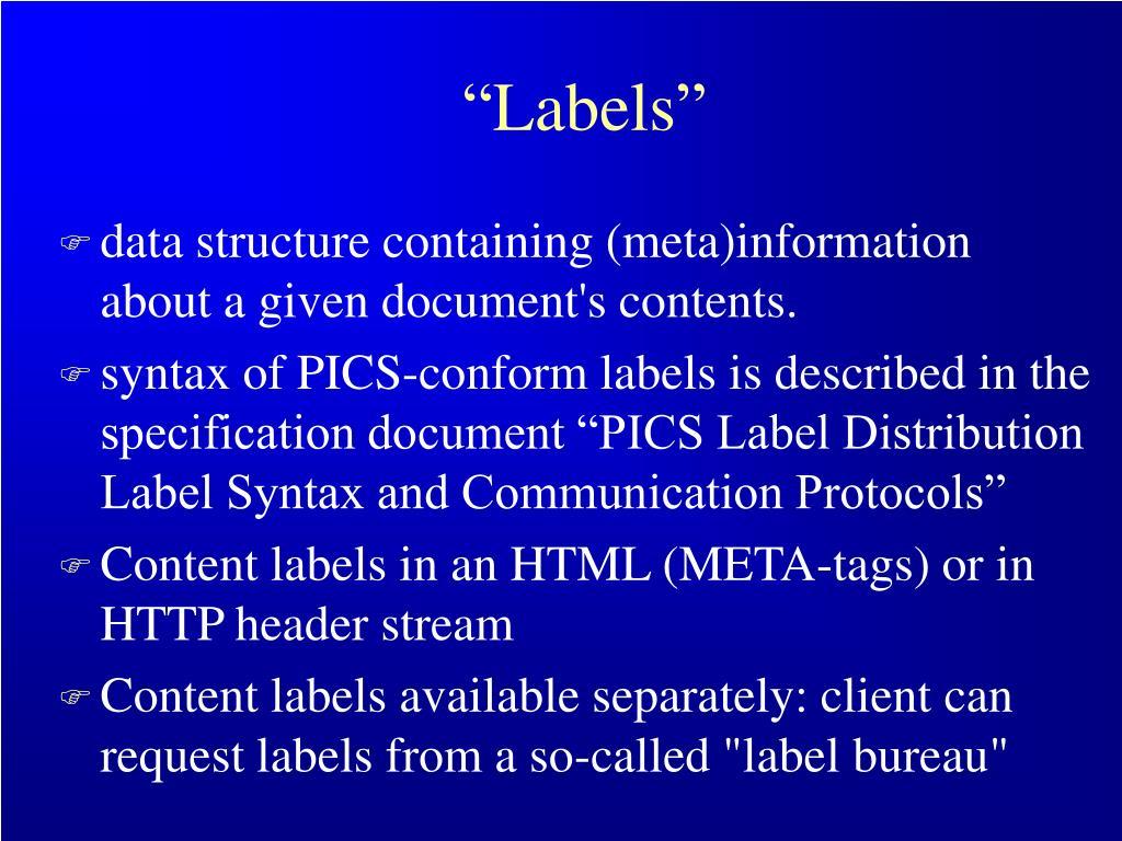 """""""Labels"""""""