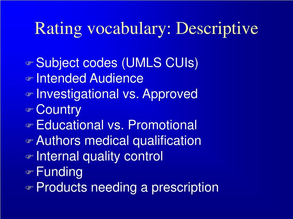 Rating vocabulary: Descriptive