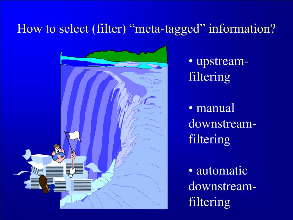 """How to select (filter) """"meta-tagged"""" information?"""