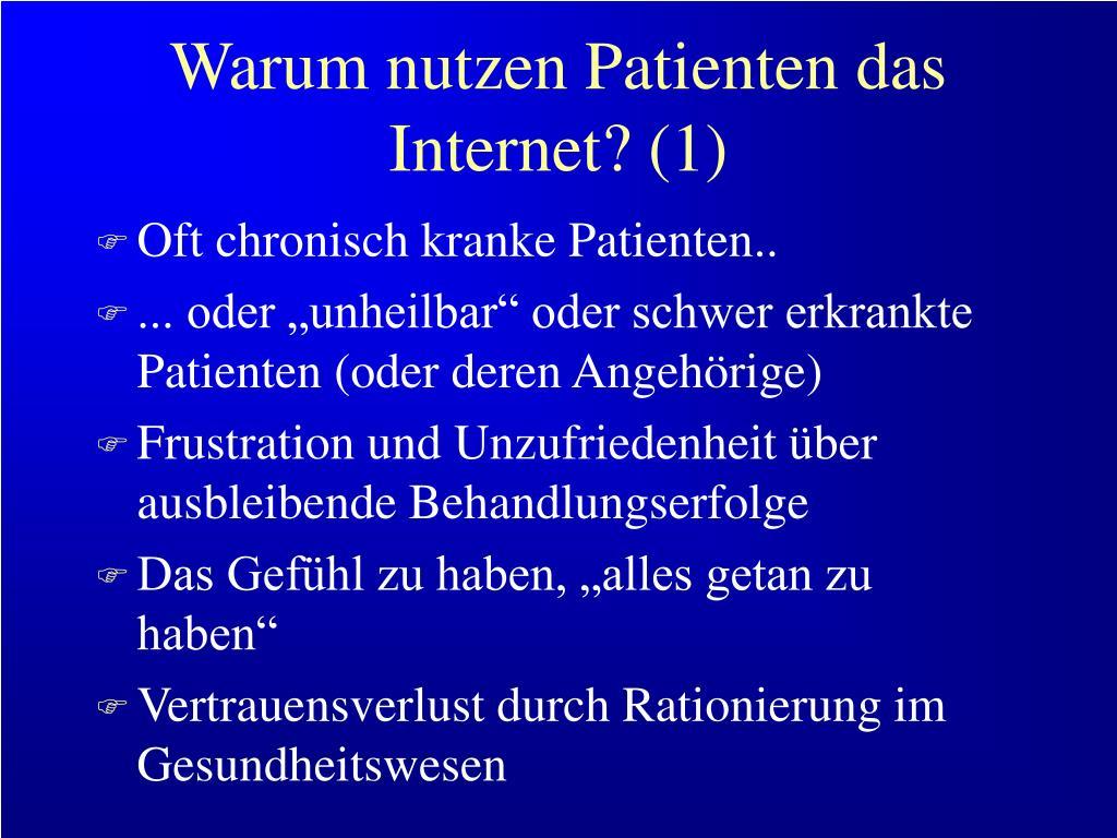Warum nutzen Patienten das Internet? (1)